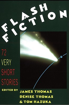 Flash Fiction: 72 Very Short Stories