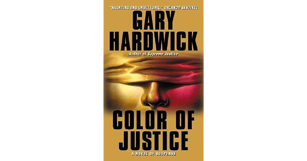 Color Of Justice By Gary Hardwick