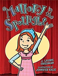 Mallory in the Spotlight  (Mallory McDonald, #14)
