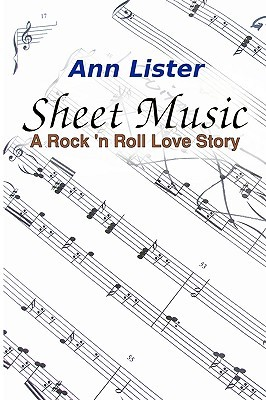 Sheet Music: A Rock 'N' Roll Love Story