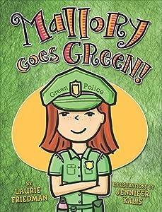 Mallory Goes Green!  (Mallory McDonald, #13)