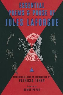 Essential Poems & Prose of Jules Laforgue