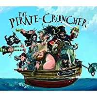 The Pirate Cruncher. Jonny Duddle