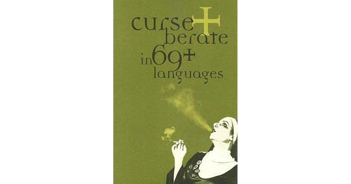 Curse and Berate in 69+ Languages
