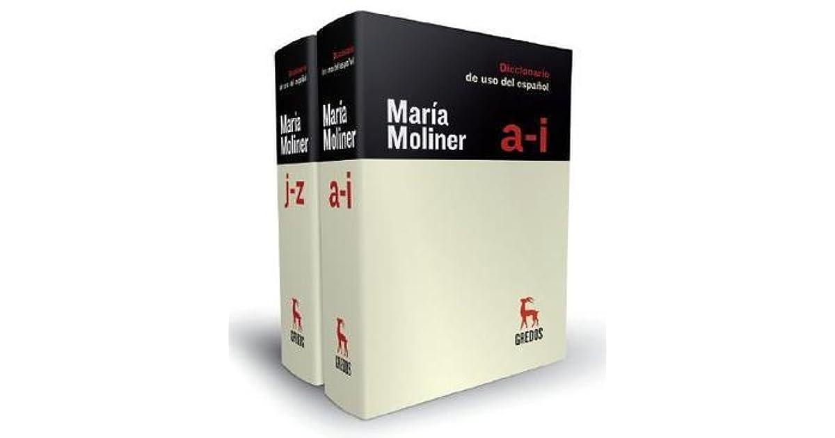 Diccionario De Uso Del Espanol/ Dictionary of Spanish Use by Maria Moliner