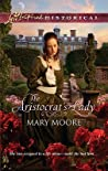 The Aristocrat's Lady by Mary   Moore