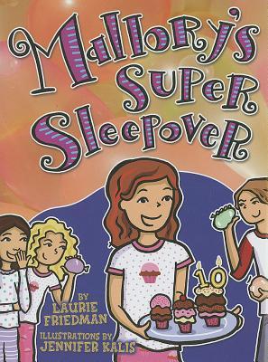 Mallory's Super Sleepover