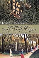 Sea Snails on a Black Chow's Tongue: or, a Castaway's Poems in a Bottle