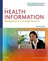 Health Information: Management of a Strategic Resource