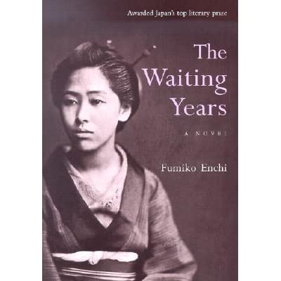 response on quote from the waiting years by fumiko enchi essay The waiting years quotes by fumiko enchi fumiko enchi essay - critical essays - enotescom - fumiko enchi 1905 japanese novelist, short story writer, and dramatist.