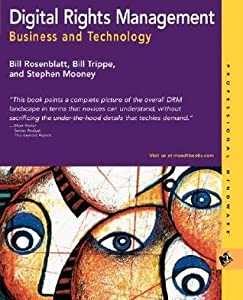 Digital Rights Management: Business and Technology