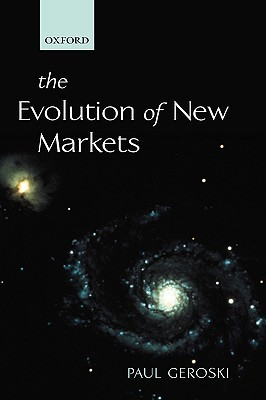The Evolution of New Markets P.A. Geroski