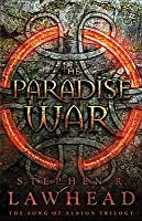 The Paradise War (Song of Albion)