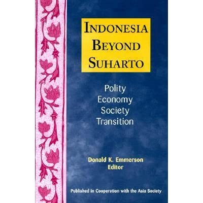Indonesia Beyond Suharto by Donald K. Emmerson