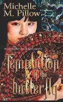 Temptation of the Butterfly (Zhang Dynasty, #2)