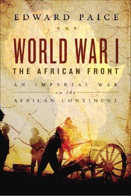 World War I: An Imperial War on the Dark Continent