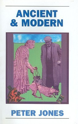 Ancient and Modern: Past Perspectives on Today's World