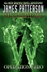 Operation Zero (Witch & Wizard Graphic Novel, #2)