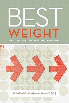 Best Weight: A Practical Guide to Office-Based Obesity