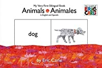 Animals/Animales: My Very First Bilingual Book