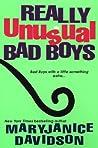 Really Unusual Bad Boys