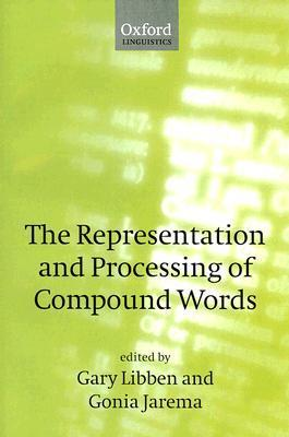 the representation and processing of compound words
