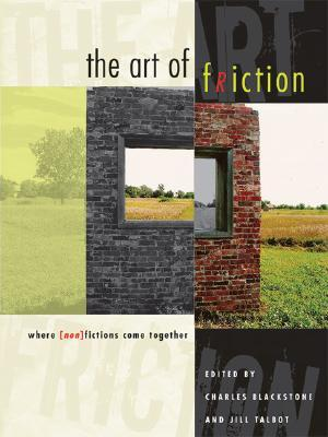 The Art of Friction: Where (Non)Fictions Come Together