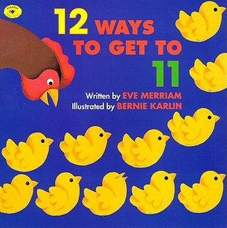 12 Ways to Get to 11 by Eve Merriam
