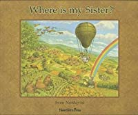 Where Is My Sister? (Hawthorn Children's Classics)