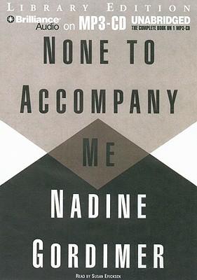 None to Accompany Me