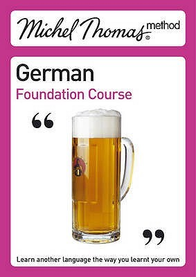 German Foundation Course by Michel Thomas