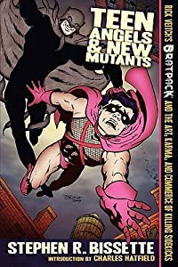 Teen Angels and New Mutants: Rick Veitch's Brat Pack and the Art, Karma, and Commerce of Killing Sidekicks
