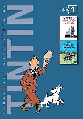 The Adventures of Tintin, Volume 1: Tintin in the Land of the Soviets / Tintin in the Congo (Tintin, #1-2)