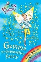 Gemma the Gymnastic Fairy (Sporty Fairies, #7)