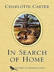 In Search of Home (Mysteries of Sparrow Island #23)
