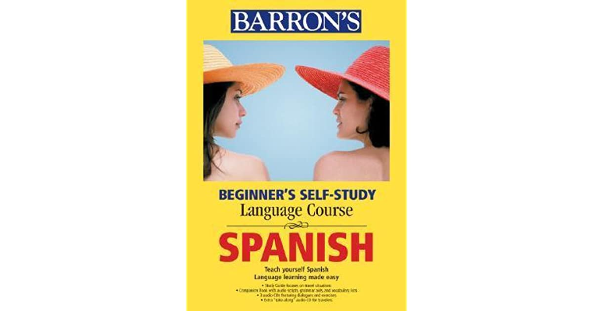 Beginner's Self-Study Course Spanish [With CDs] by Dominique Nissler