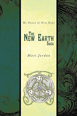 The New Earth Saga: The Dawn of New Hope