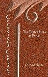 Conscious Contact: The Twelve Steps as Prayer