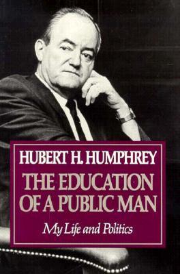 Education Of A Public Man: My Life and Politics