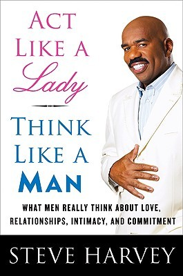 "Quote by Steve Harvey: ""I\'m here to tell you, though, ladies ..."