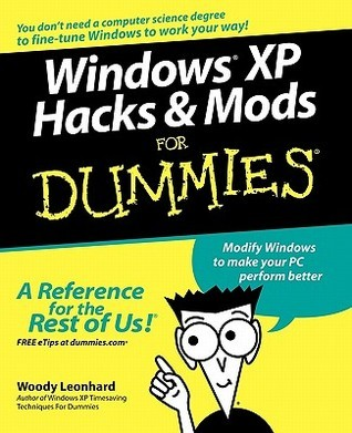 Windows XP Hacks   Mods For Dummies