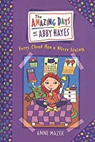Every Cloud Has a Silver Lining (Amazing Days of Abby Hayes (Tb))