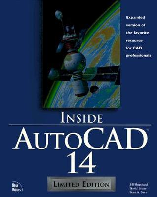 Inside AutoCAD 14 Limited Edition [With Contains Advanced Content & Electronic Resources..]
