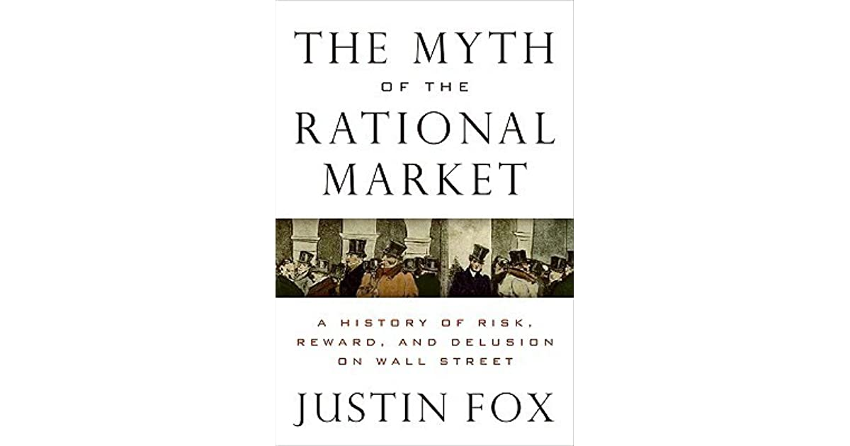 The Myth of the Rational Market: Wall Street's Impossible