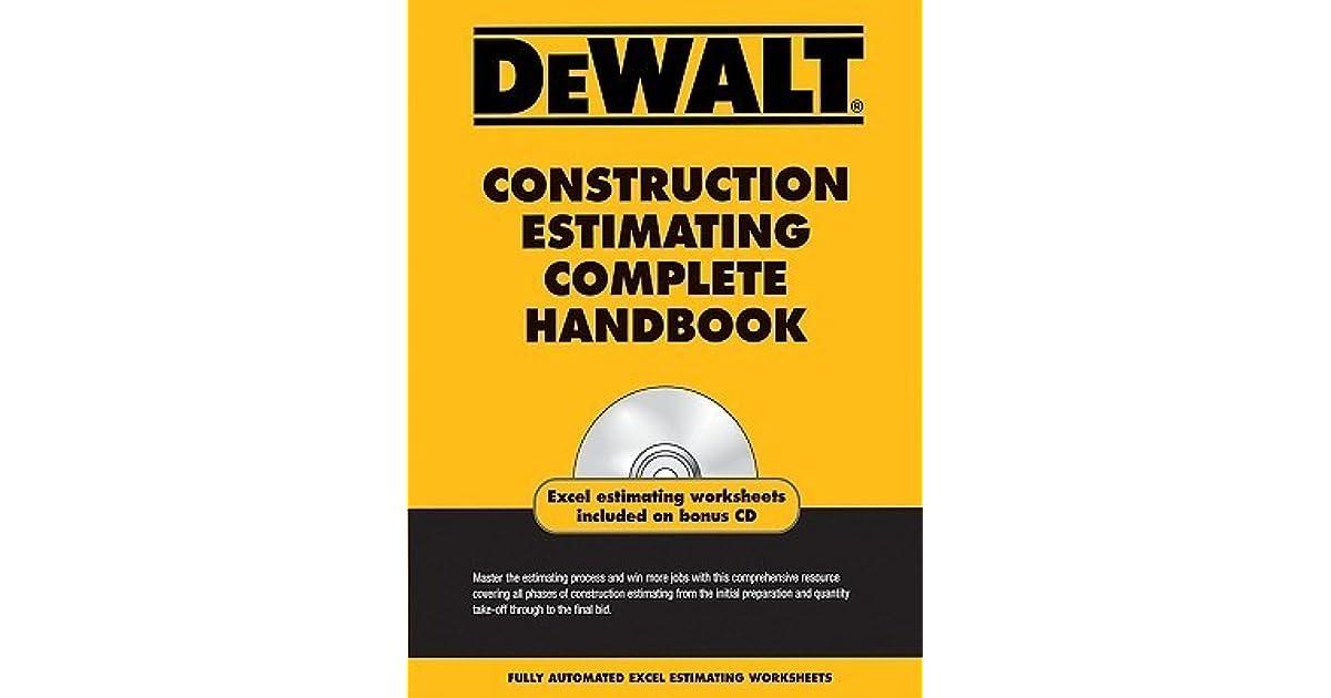 Dewalt Construction Estimating Complete Handbook by Adam Ding