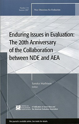 Enduring Issues in Evaluation: The 20th Anniversary of the Collaboration Between NDE and AEA