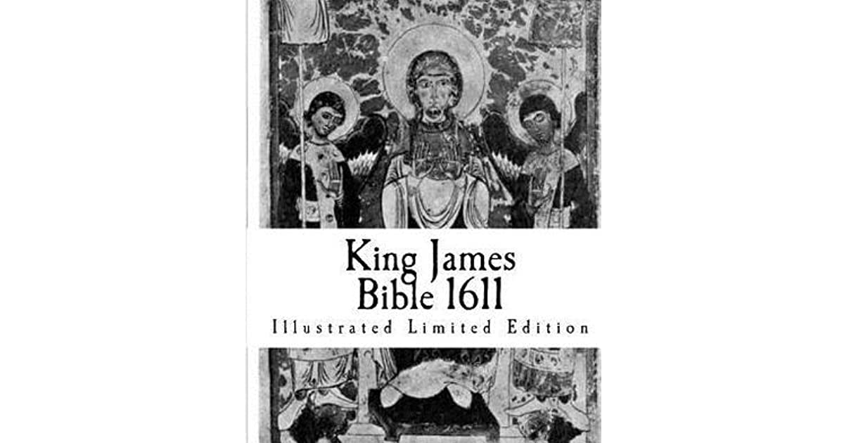King James Bible 1611: Illustrated Limited Edition by Jack