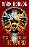 The Forging of the Sword (The Darkweaver Legacy #1)