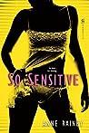 So Sensitive (Hard to Get, #1)
