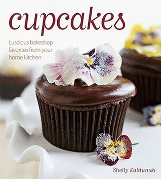 Cupcakes Luscious Bakeshop Favorites from Your Home Kitchen